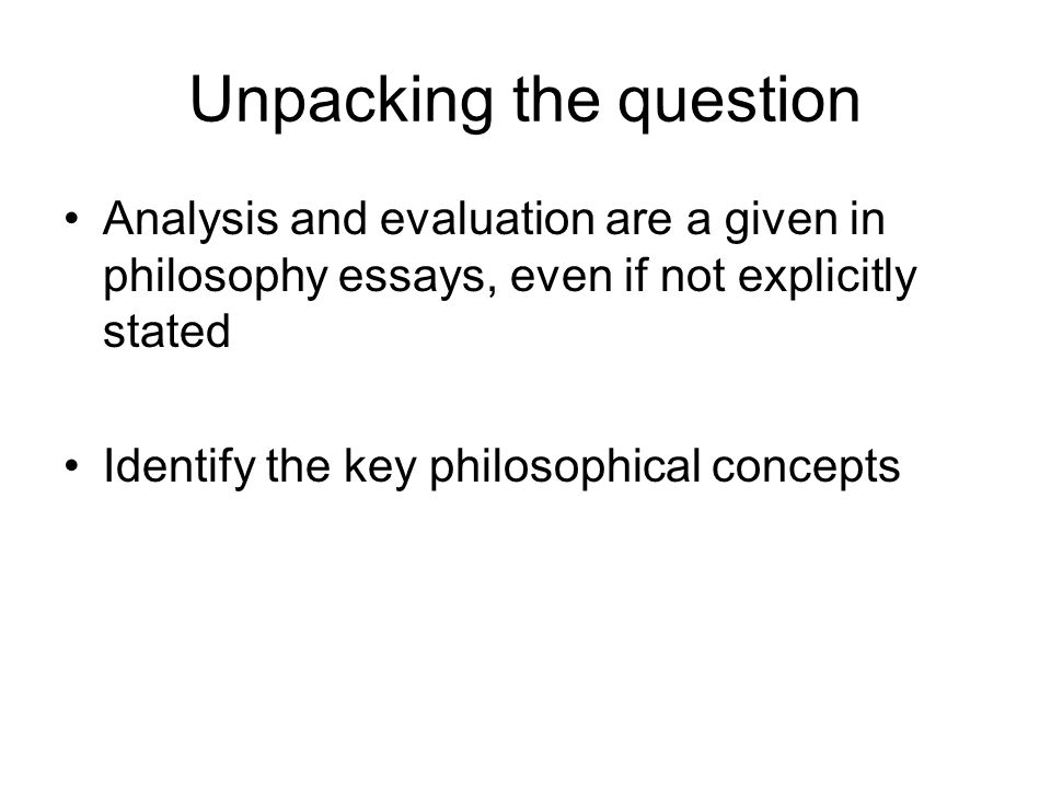 essay writing in philosophy ppt  5 unpacking the question