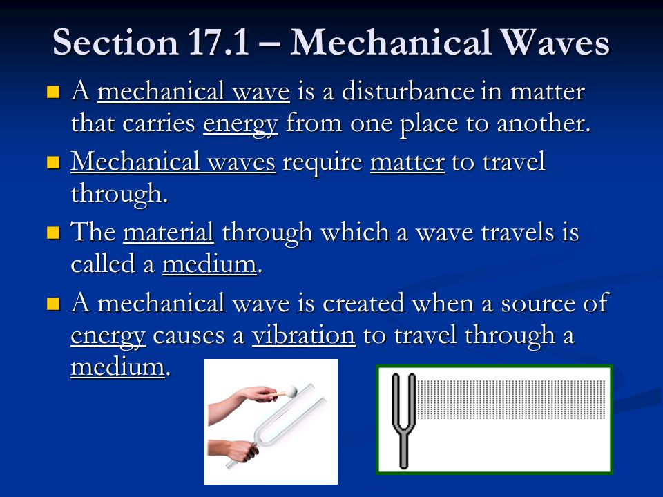 Section 17.1 – Mechanical Waves
