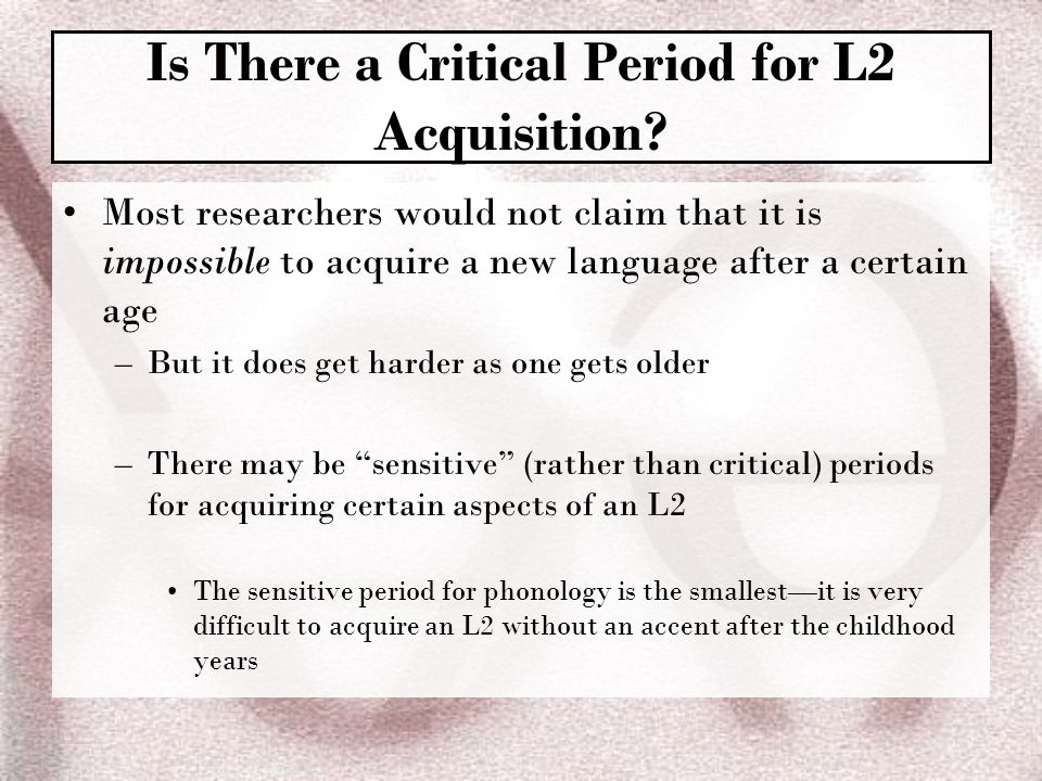 are there critical periods for the The critical period hypothesis states that there is a critical age, before puberty, that one must learn language (coronado, 2013)) if one has not learned to speak before puberty it is much more difficult, and sometimes impossible, to learn language and speak in a meaningful way (coronado, 2013.
