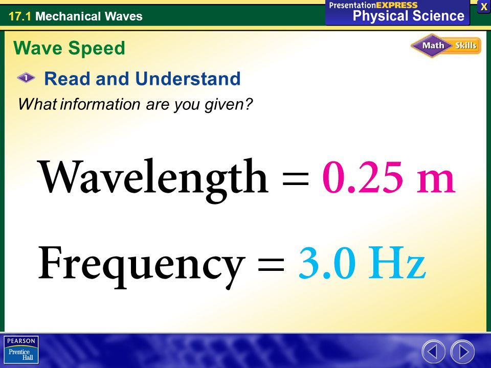 Wave Speed Read and Understand What information are you given
