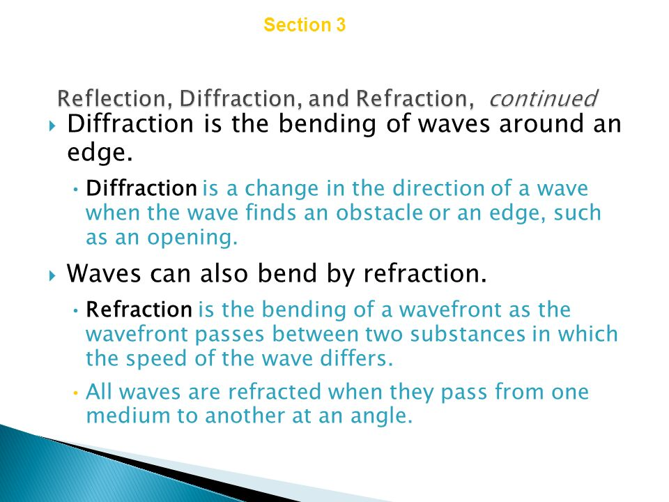 Reflection, Diffraction, and Refraction, continued