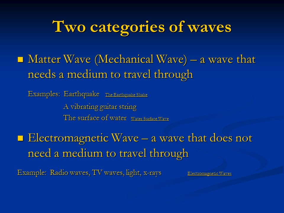 Two categories of waves