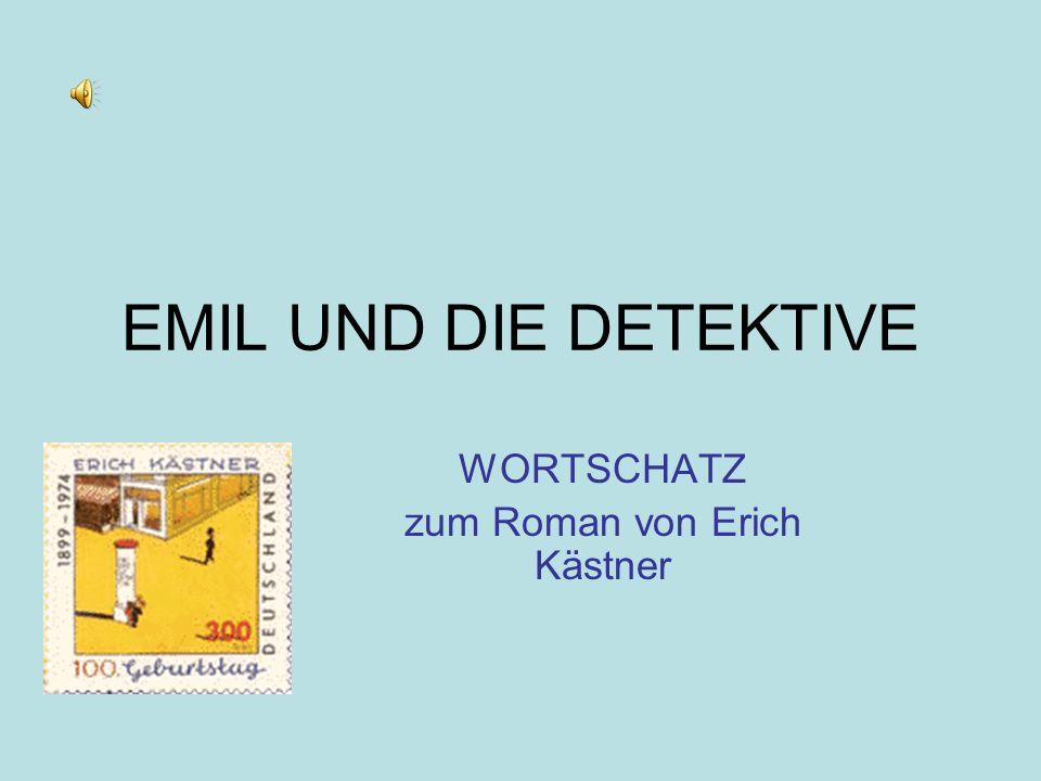 WORTSCHATZ zum Roman von Erich Kästner