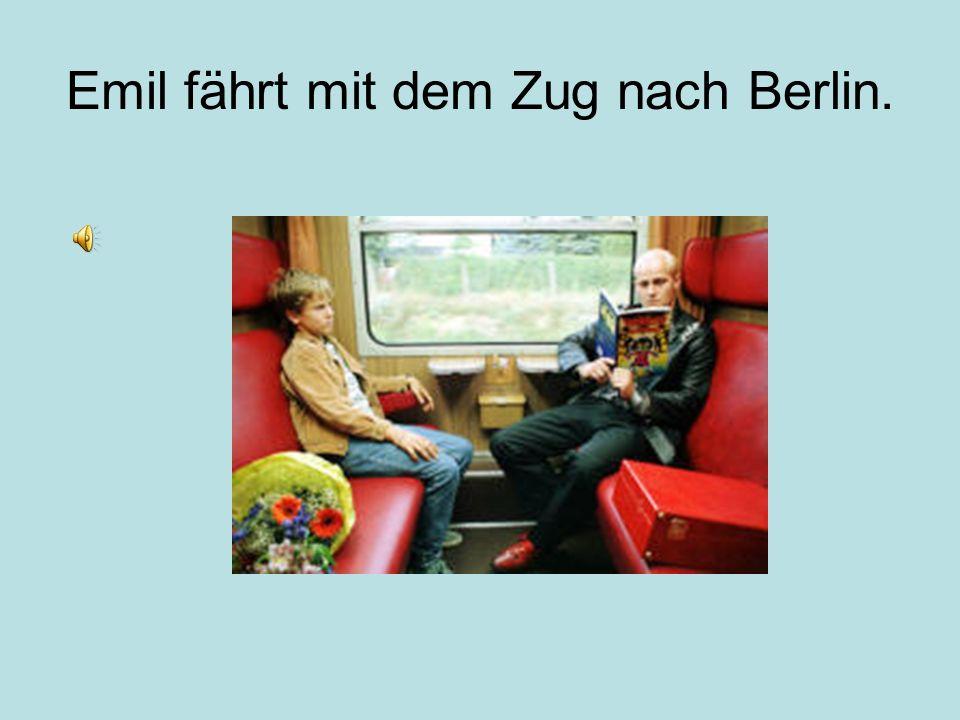 Emil fährt mit dem Zug nach Berlin.