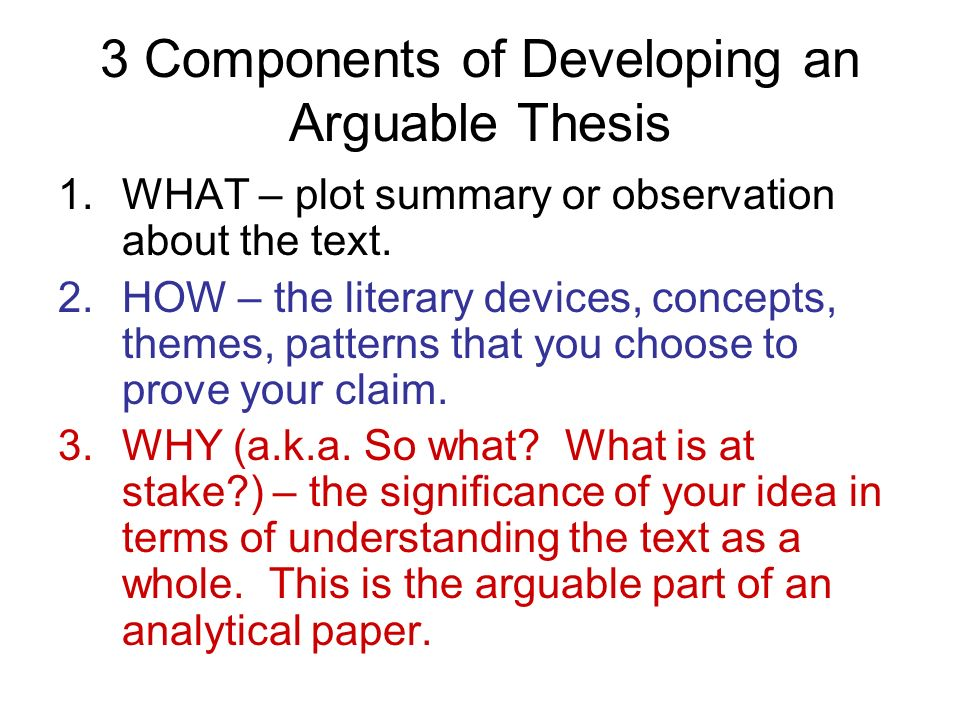 arguable thesis Remember: for your preliminary assignment (and for the success of your argument paper), you must frame your issue in the form of a arguable thesis statement.