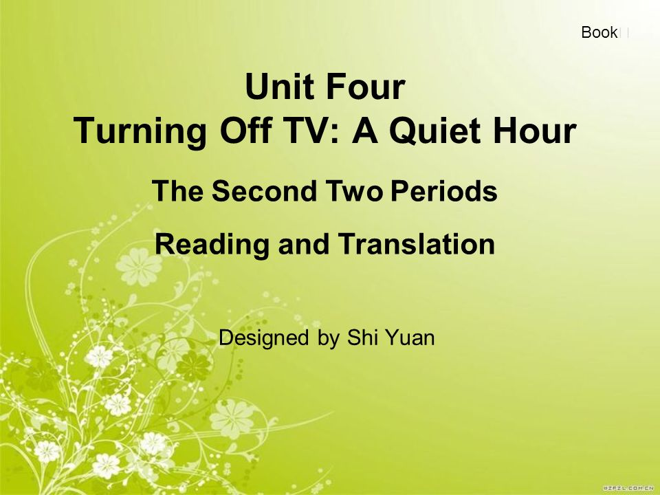 Unit Four Turning Off TV: A Quiet Hour