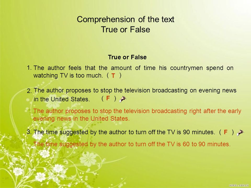 Comprehension of the text True or False