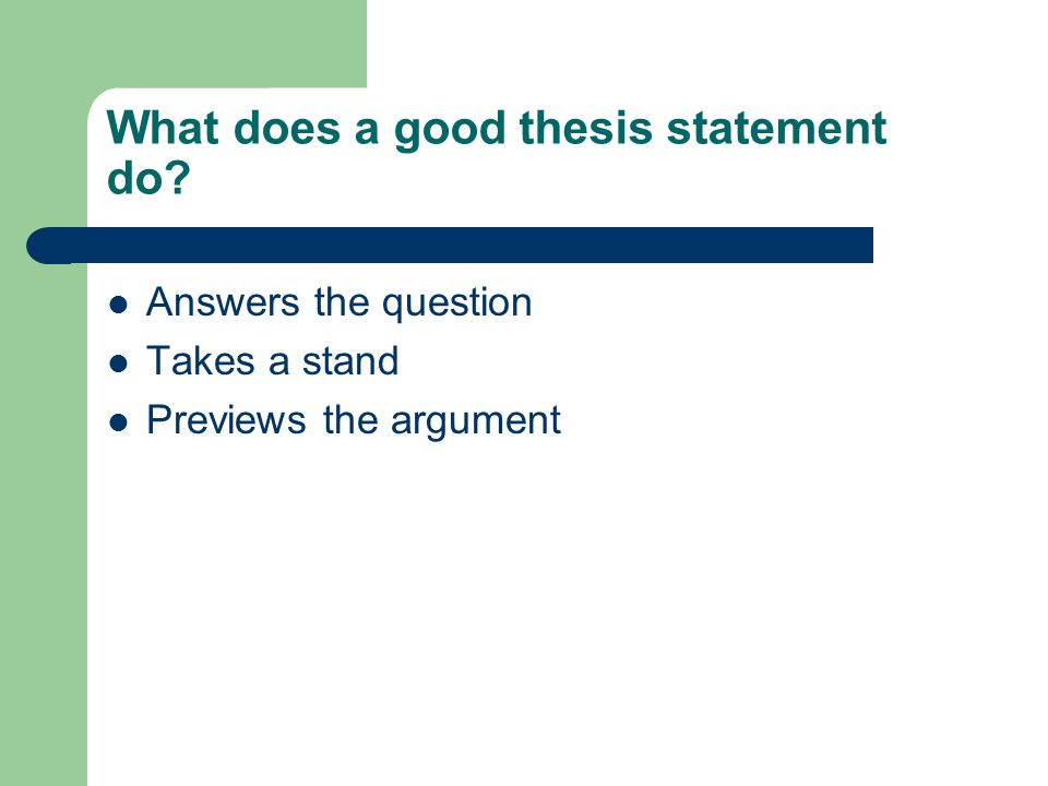 good thesis questions Thesis statement checklist before writing my thesis statement  i have formed  a question based on my topic and i have a logical answer i can support topic:.