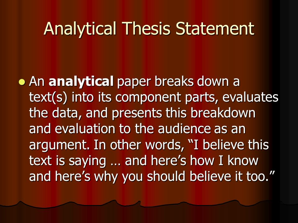 analytical thesis statements Looking for flawless thesis statement examples wishing to find out more about how to produce flawless statements inspirational analytical thesis statements.