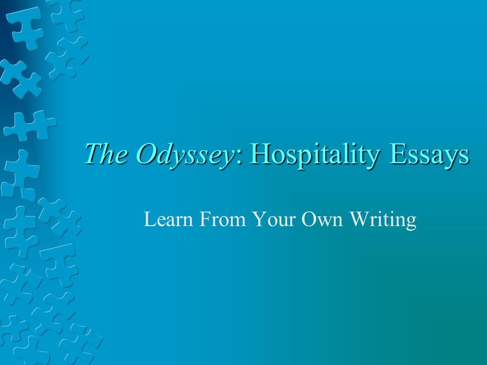 hospitality essays Free essay: xenia in the odyssey hospitality today is nothing like it was in ancient greece today, good hospitality is being friendly and respectful to a.