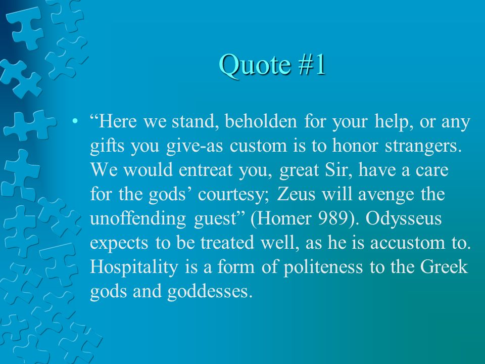 odyssey essay hospitality Best answer: there are several examples of hospitality in the odyssey, and they all reflect very much the same values.