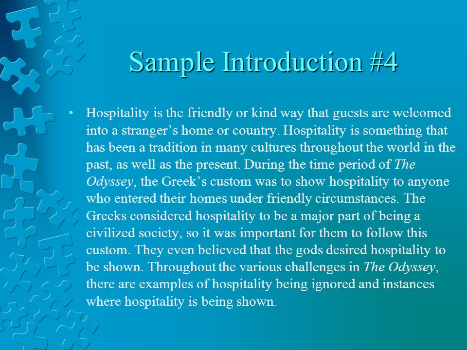 thesis statement about hospitality in the odyssey Learn how to write a strong thesis statement here transcript of writing good thesis statements how to write a strong (title/author/genre) + device + effect in homer's epic poem the odyssey, the themes significance of hospitality.