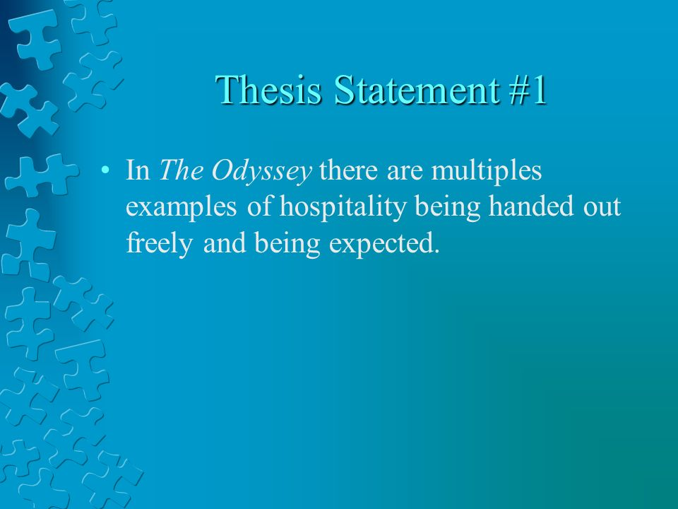thesis on the odyssey In this module, students will identify the historical significance of the odyssey   ability to establish a thesis and consolidate information relevant to the task 2.