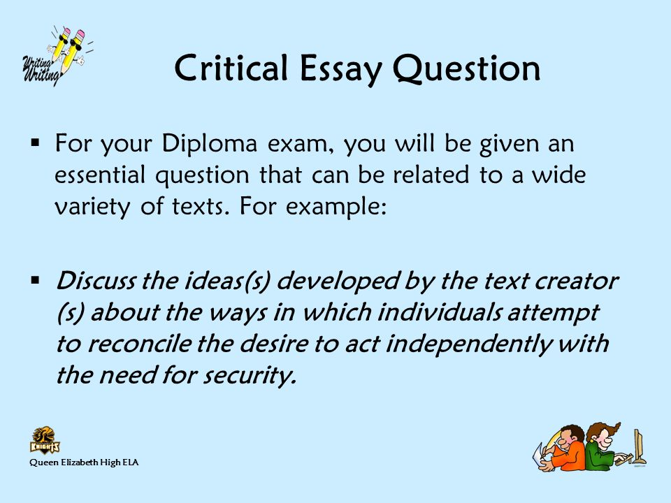 Critical Essay Question