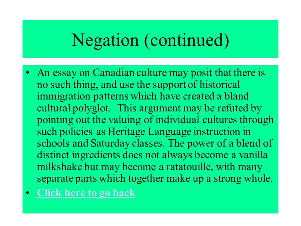 the seven paragraph essay ppt 17 negation continued an essay on canadian culture