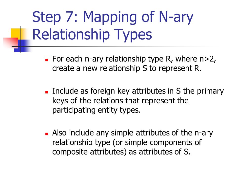Step 7: Mapping of N-ary Relationship Types