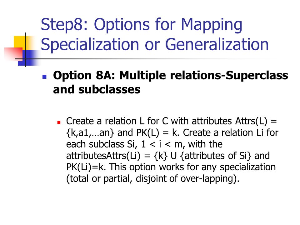 Step8: Options for Mapping Specialization or Generalization