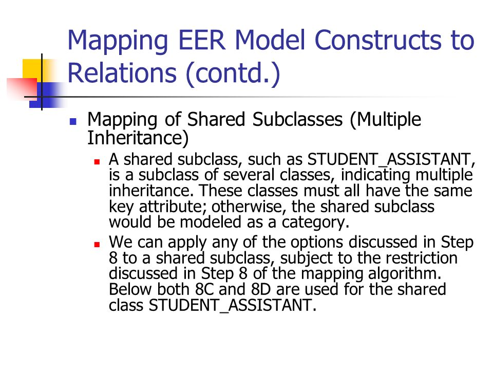 Mapping EER Model Constructs to Relations (contd.)