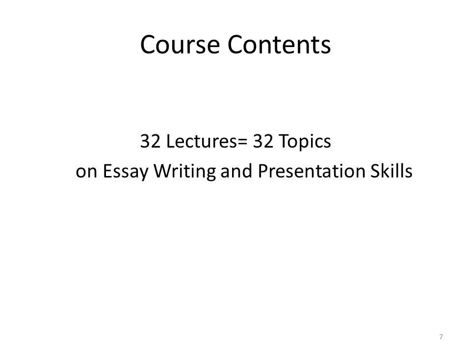 essay writing presentation skills If the subject is taken in english (writing and communication skills) the   speaking skills -elements of rhetoric and oratory for an effective presentation.