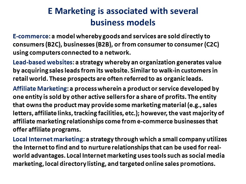 E Marketing is associated with several business models