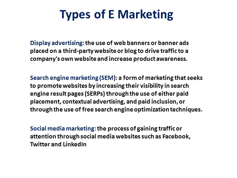 methods of e marketing Well there are many different ways to market your web site online and drive that  traffic to your site most people know about search engine optimisation or at least .