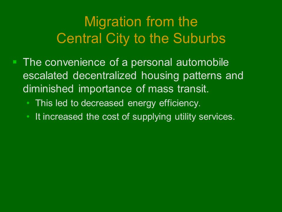 Migration from the Central City to the Suburbs