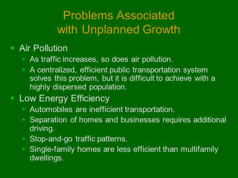 Problems Associated with Unplanned Growth