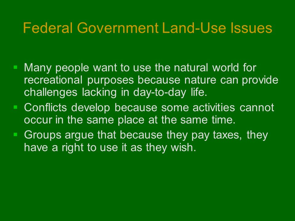 Federal Government Land-Use Issues