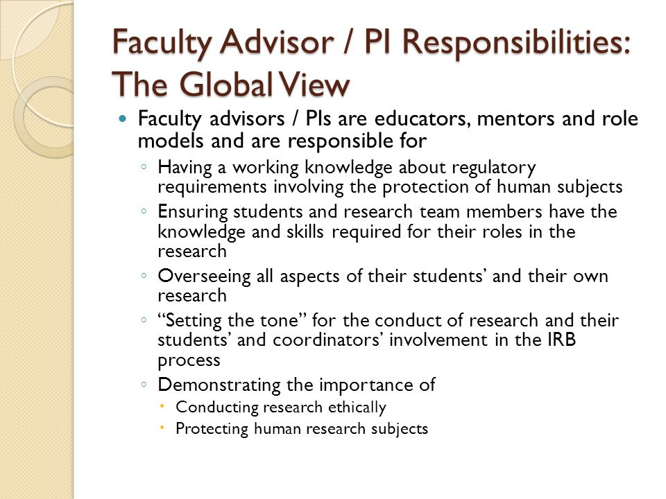 Faculty Advisor / PI Responsibilities: The Global View