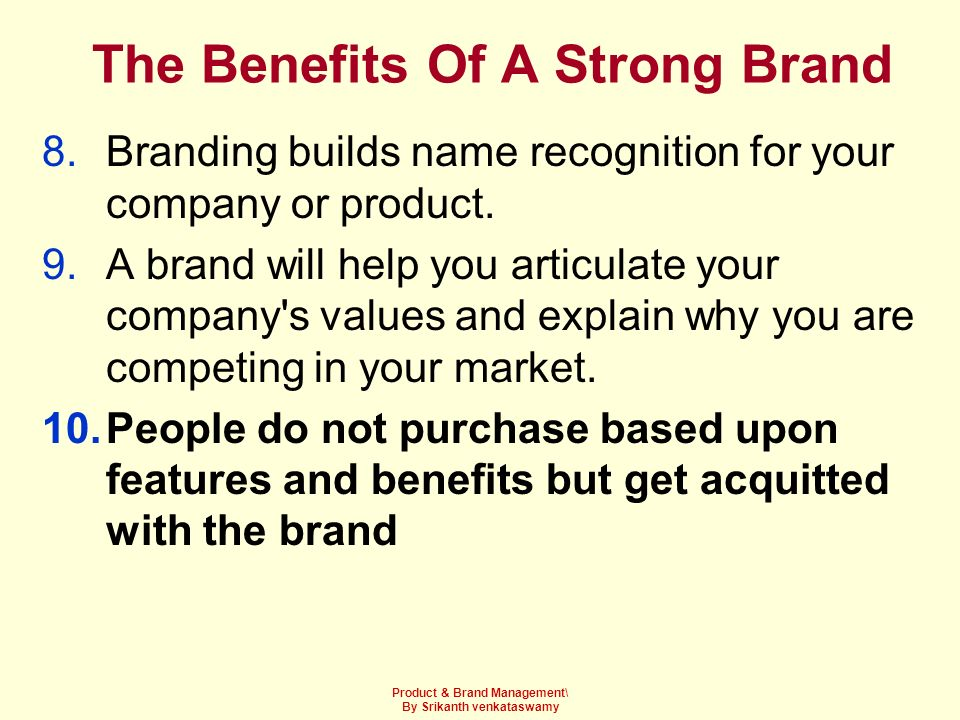 The Benefits Of A Strong Brand