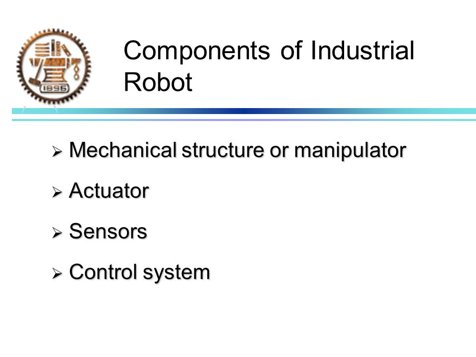Components of Industrial Robot