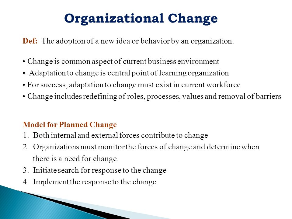 internal and external resources of organizational changes Organizational environment denotes internal and external environmental factors influencing organizational activates and decision making  positively change the .