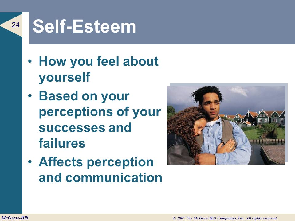 self esteem and perception What is your self esteem like isn't it funny how two people can approach the same situation in two different ways what makes the difference.