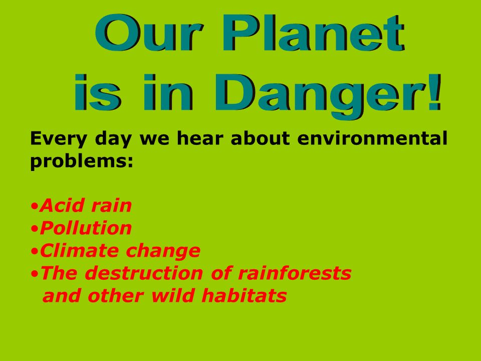 is our planet in danger essay