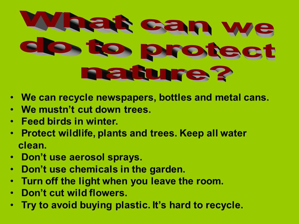 What can we do to protect nature