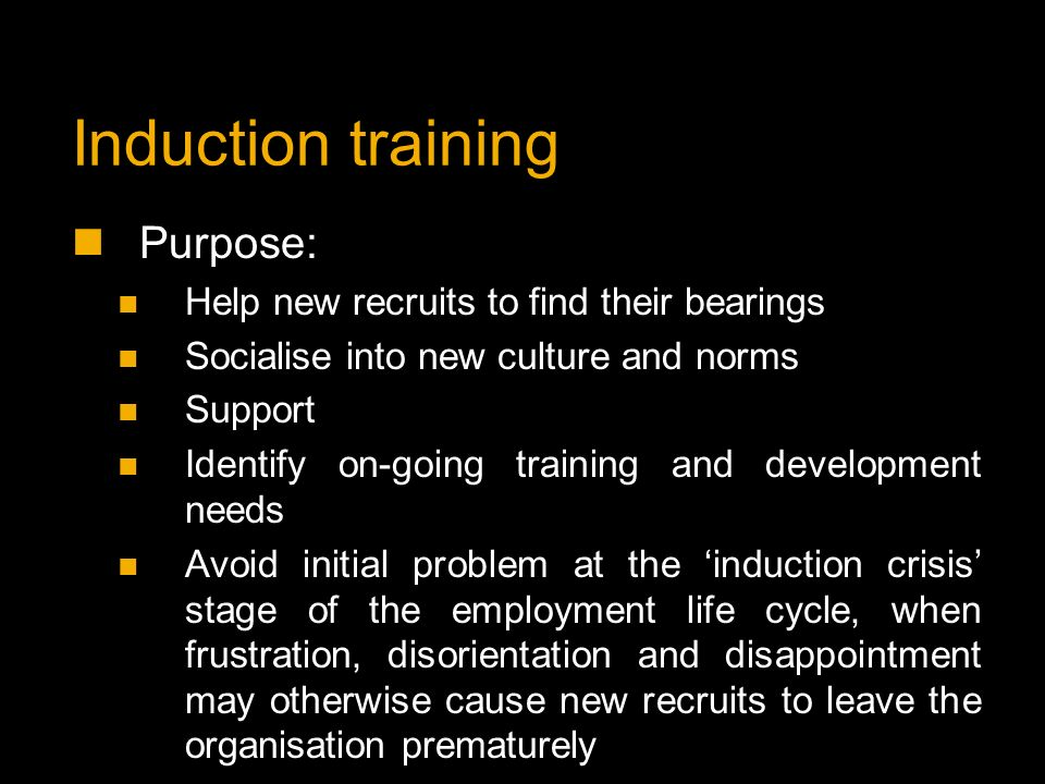 3 purposes of induction Research purpose: the main aim of this study was to examine whether or not the   group 3: long-serving employees with later induction.