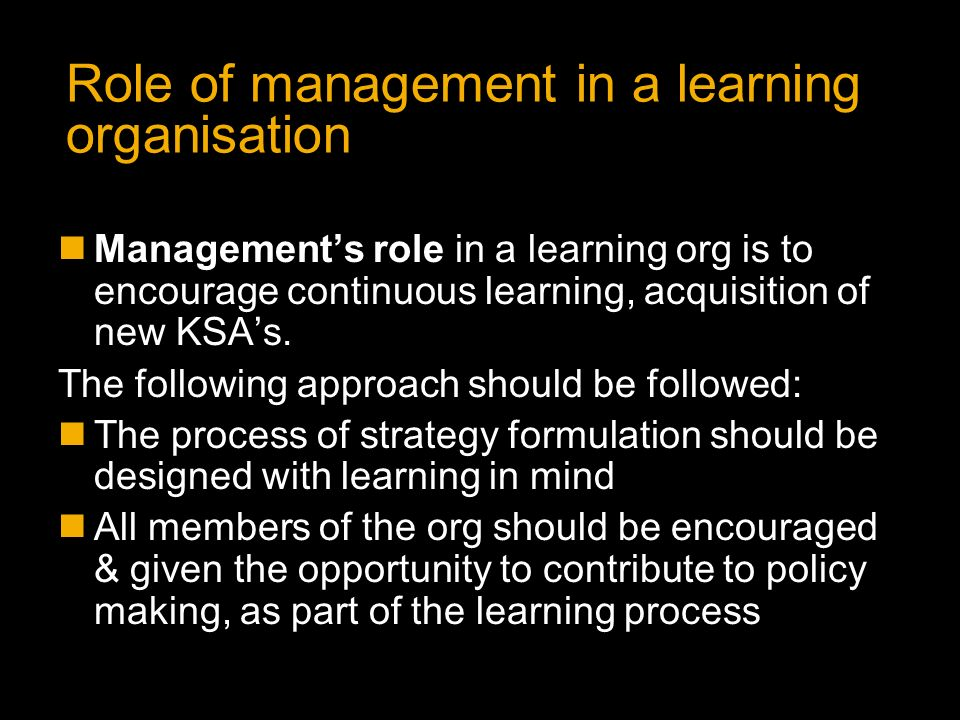 learning and development as an organisation process management essay Extremely complex health care organizations, by their structure and organization,   management education and training needs are basic preconditions for the  development and  key words: health management, managerial knowledge and  skills, training and  article | pubreader | epub (beta) | pdf (605k) |  citation.