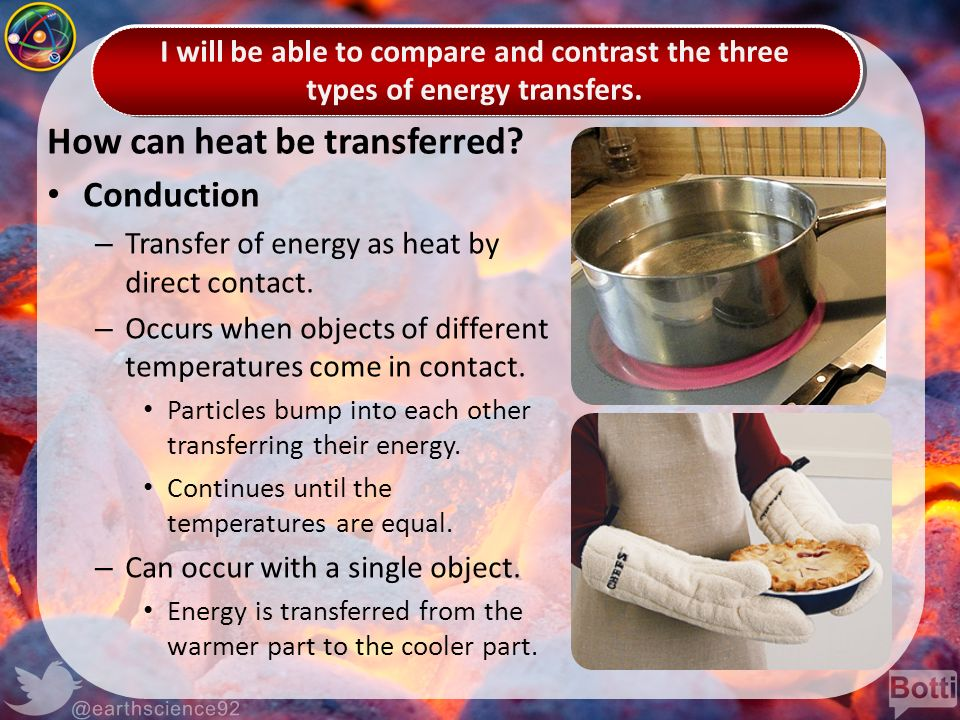 compare and contrast in the heat What are the differences between conduction, convection and radiation conduction, convection, and radiation are all forms of heat transfer, but they rely on different physical interactions to transfer heat conduction occurs when heated solid matter transfers heat convection relies on an.