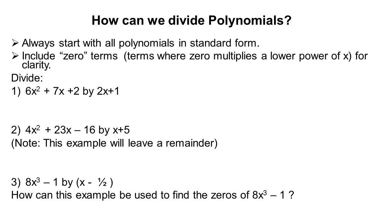 Polynomial functions some terminology ppt video online download 15 how can we divide falaconquin
