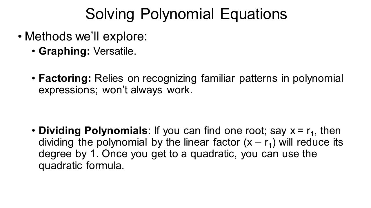 Solving Polynomial Equations Polynomial Functions Some Terminology: Ppt  Download Solving Polynomials By Factoring
