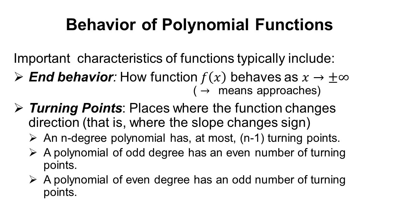 Behavior Of Polynomial Functions