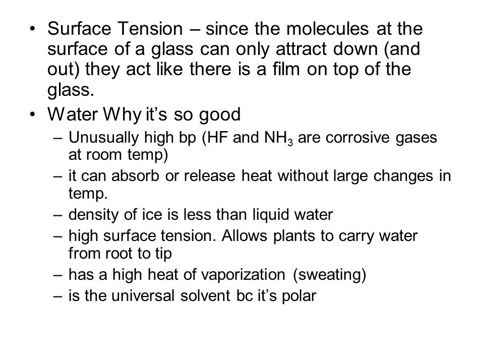 Surface Tension – since the molecules at the surface of a glass can only attract down (and out) they act like there is a film on top of the glass.