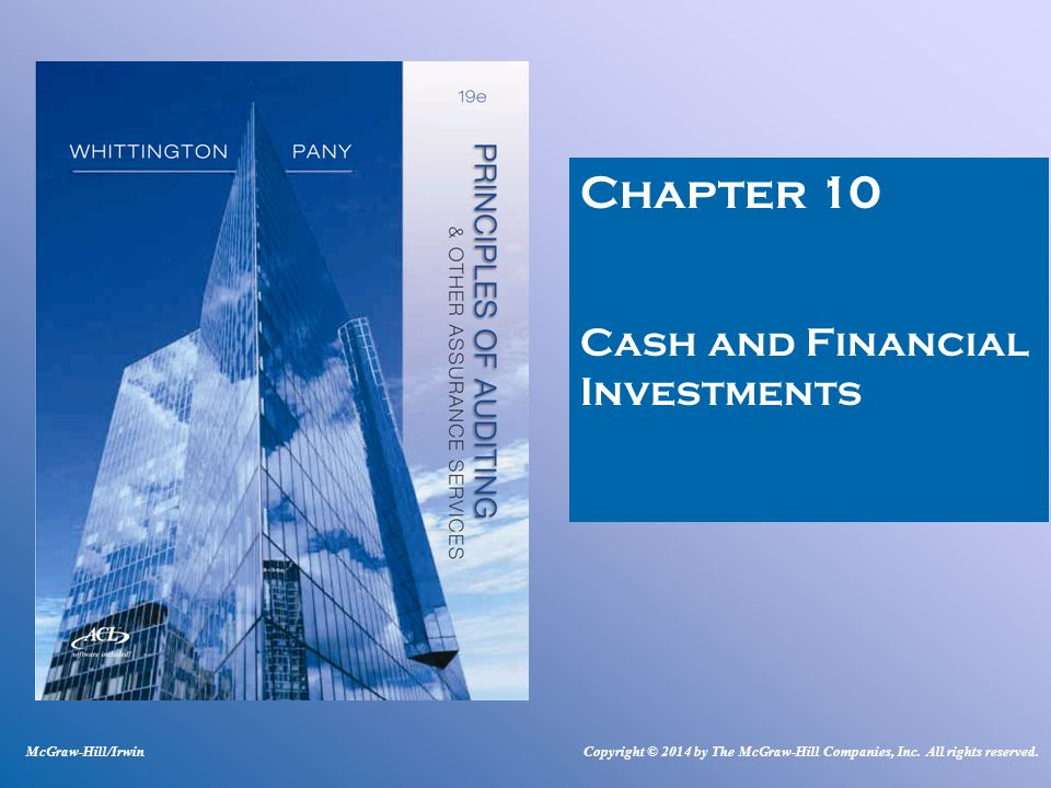 Chapter 10 Cash and Financial Investments McGraw-Hill/Irwin