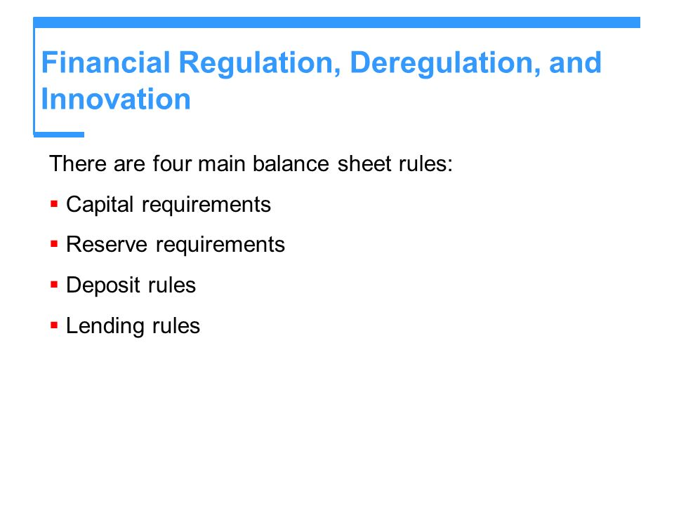 the impact of financial deregulation and Previously, we examined the claim that deregulation was a major  was a  necessary step to remedy the harmful effects of this deregulation.