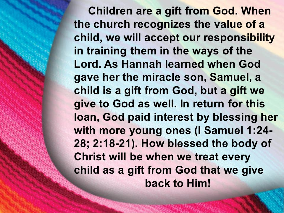 children are a gift from god essay A secondary school revision resource for gcse religious studies looking at christian views on contraception and abortion  life is a sacred gift from god: then.