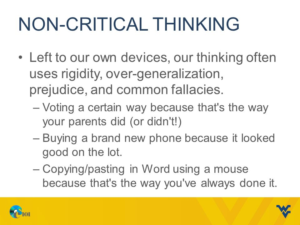 critical thinking and non-critical thinking