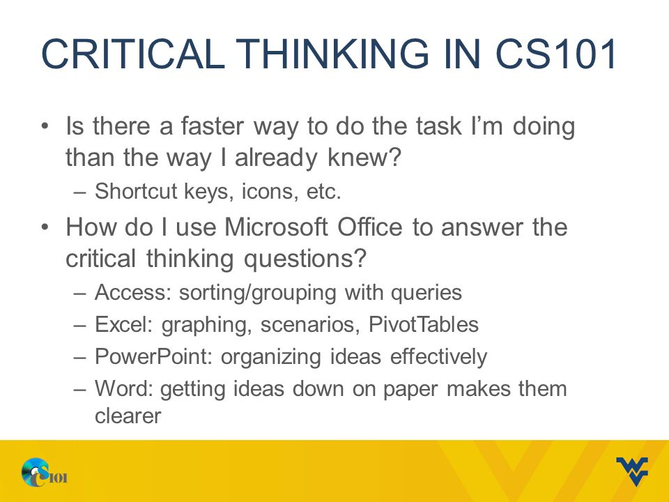 clear writing through critical thinking Writing develops critical thinking skills writing improves the thinking process and contributes to the development of critical thinking skills because an individual has to clearly state ideas and lay out arguments in such a way as to.
