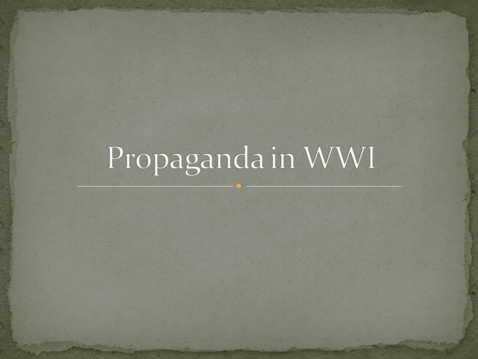 Propaganda in WWI