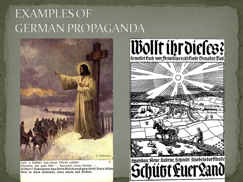 EXAMPLES OF GERMAN PROPAGANDA