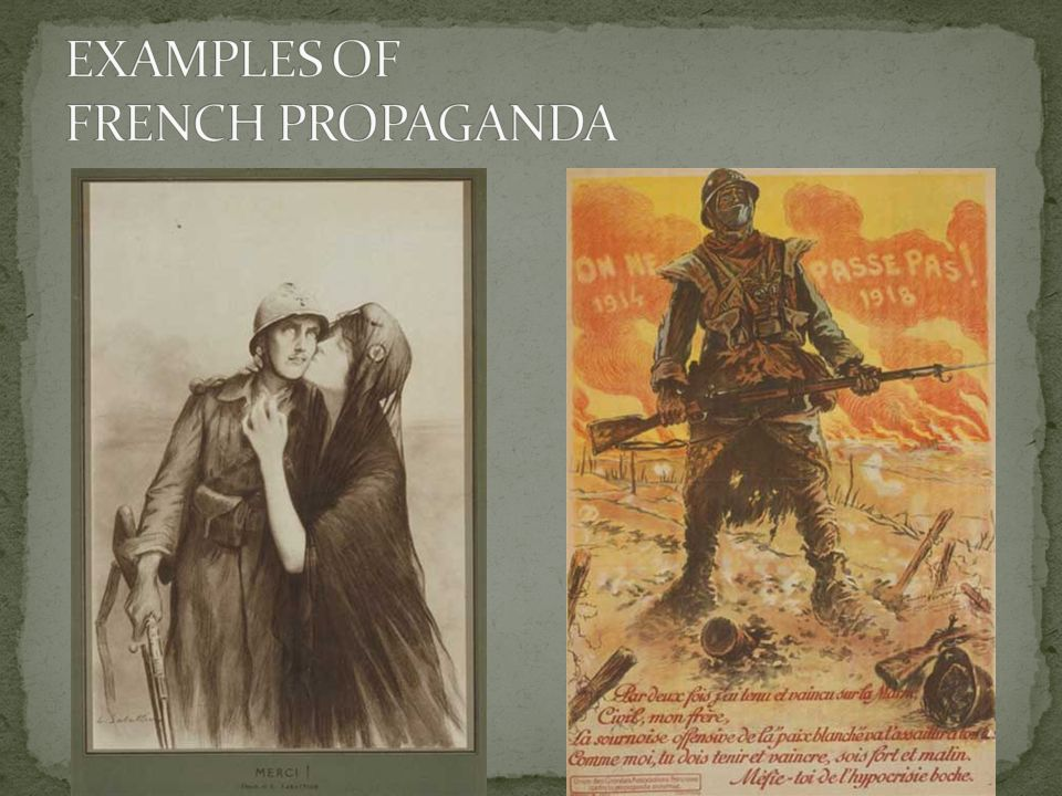 EXAMPLES OF FRENCH PROPAGANDA